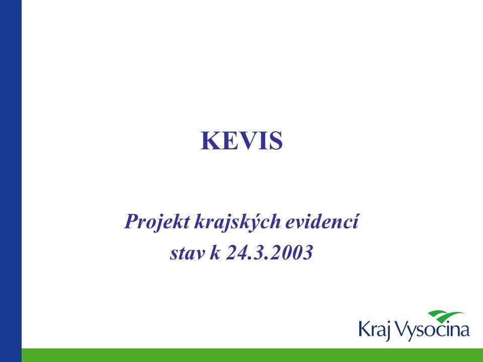 KEVIS Projekt krajských evidencí stav k 24.3.2003