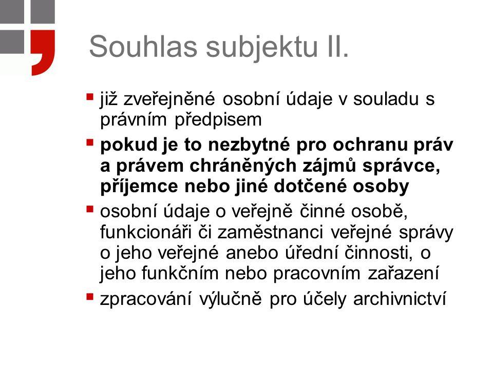 Souhlas subjektu II.