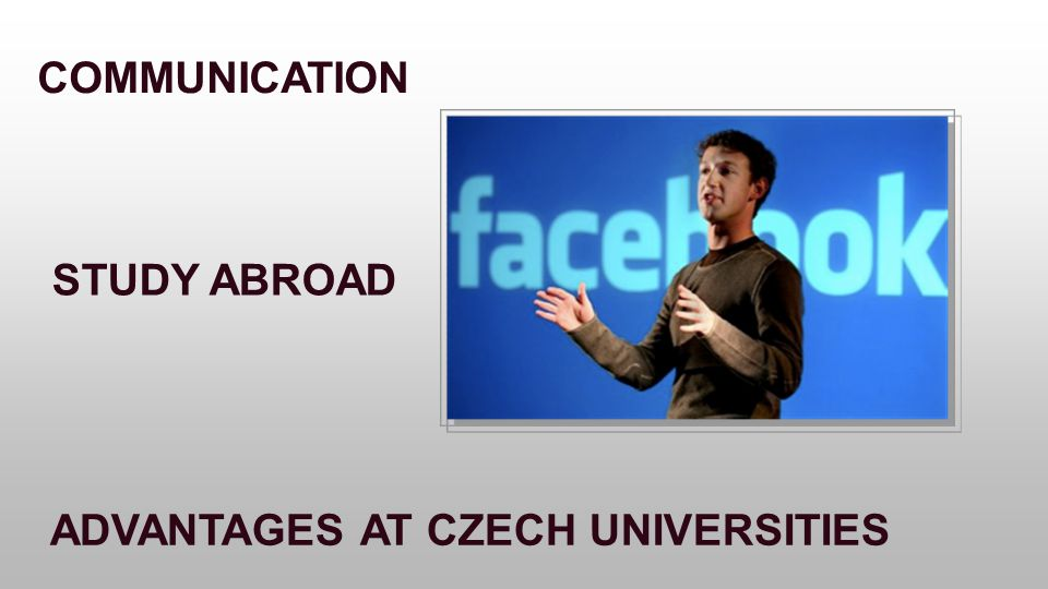 COMMUNICATION STUDY ABROAD ADVANTAGES AT CZECH UNIVERSITIES