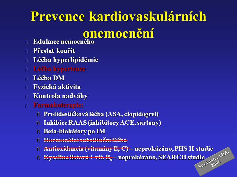 Prevence kardiovaskulárních onemocnění nEdukace nemocného nPřestat kouřit nLéčba hyperlipidémie nLéčba hypertenze nLéčba DM nFyzická aktivita nKontrol