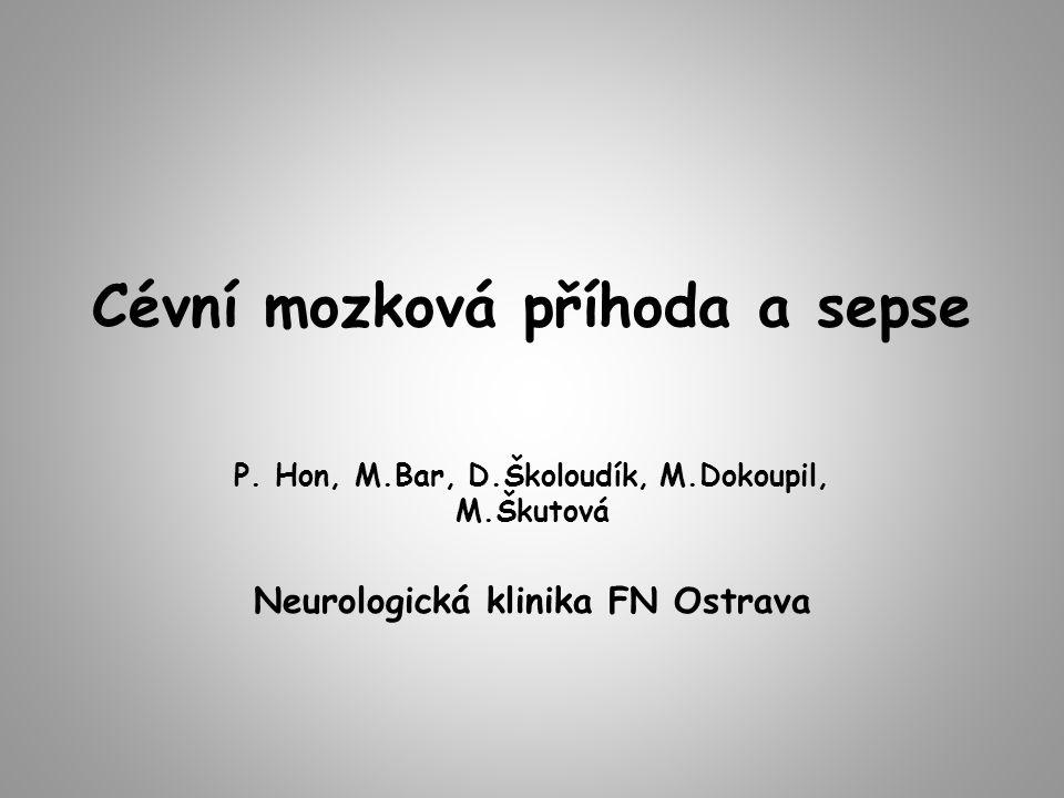Cévní mozková příhoda a sepse P.