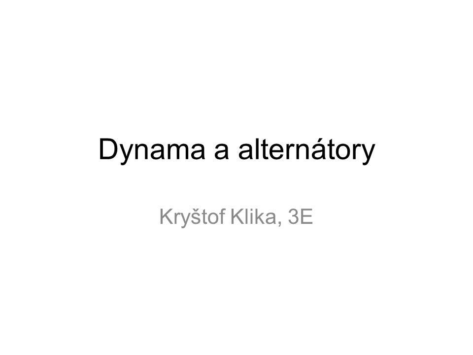 Dynama Dynamo je točivý elektrický stroj, přeměňující mechanickou energii z rotoru hnacího stroje na elektrickou energii ve formě stejnosměrného elektrického proudu.