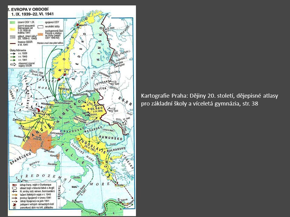 Kartografie Praha: Dějiny 20. století, dějepisné atlasy pro základní školy a víceletá gymnázia, str. 38