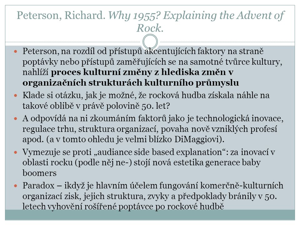 Peterson, Richard.Why 1955. Explaining the Advent of Rock.