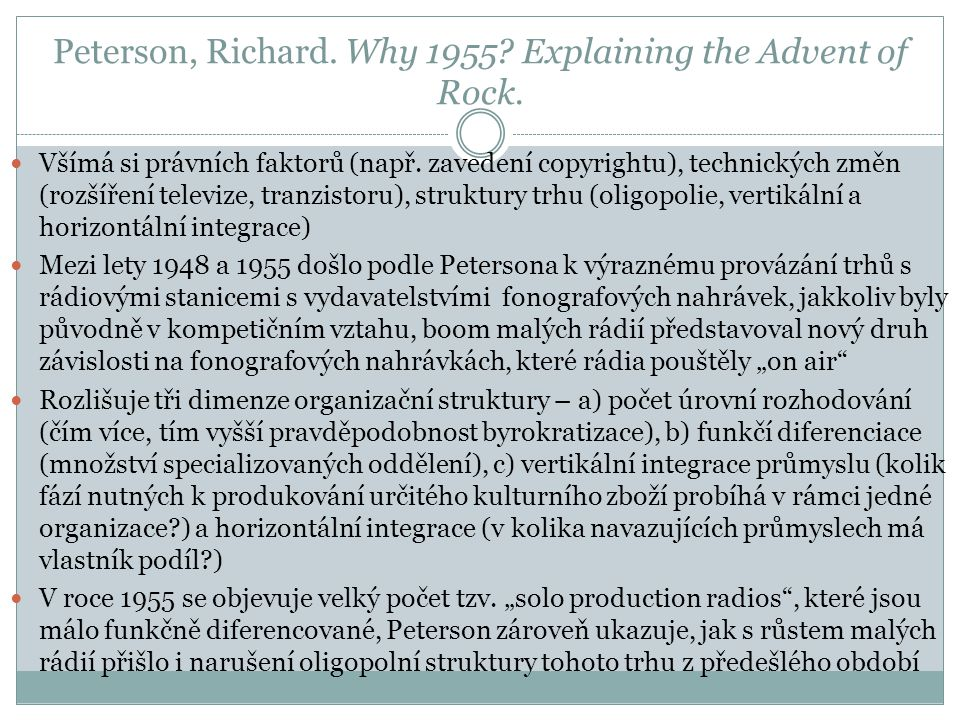 Peterson, Richard. Why 1955. Explaining the Advent of Rock.