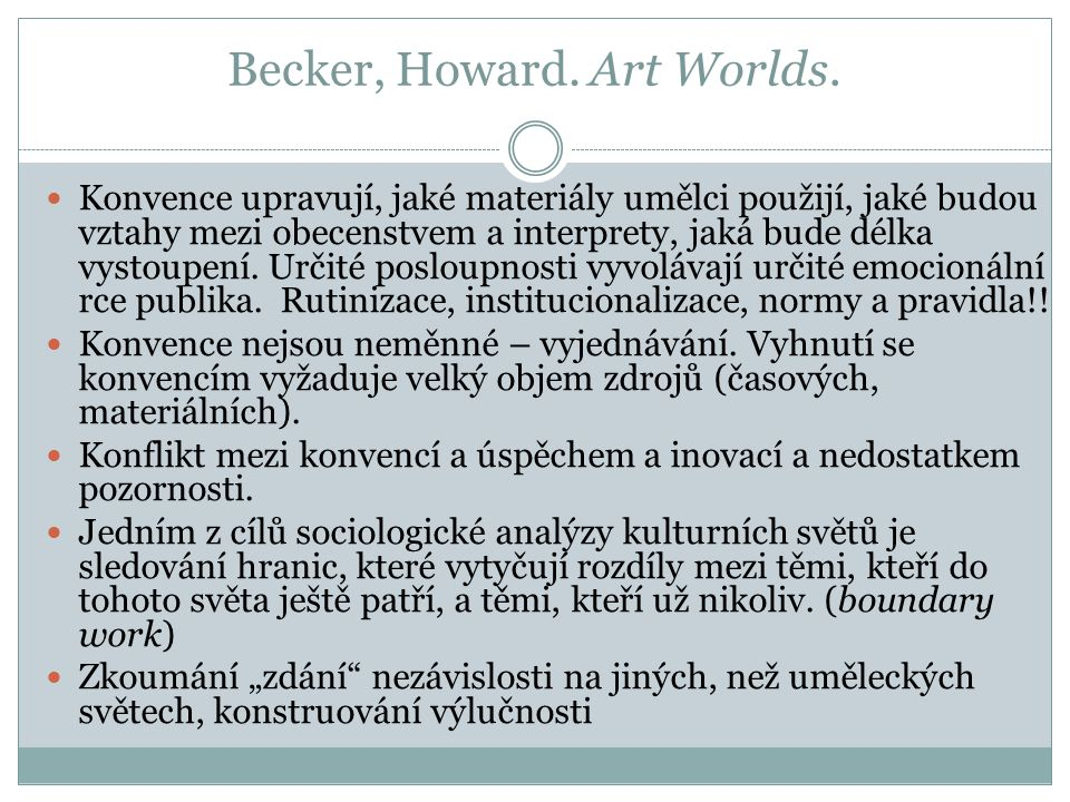 Becker, Howard.Art Worlds.