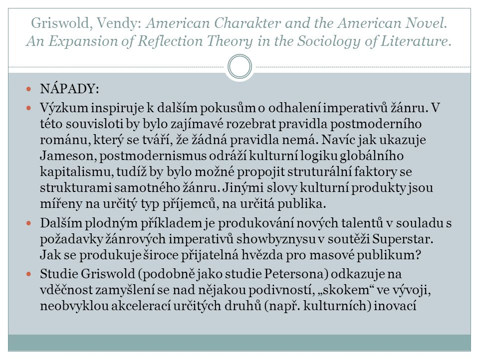 Griswold, Vendy: American Charakter and the American Novel.