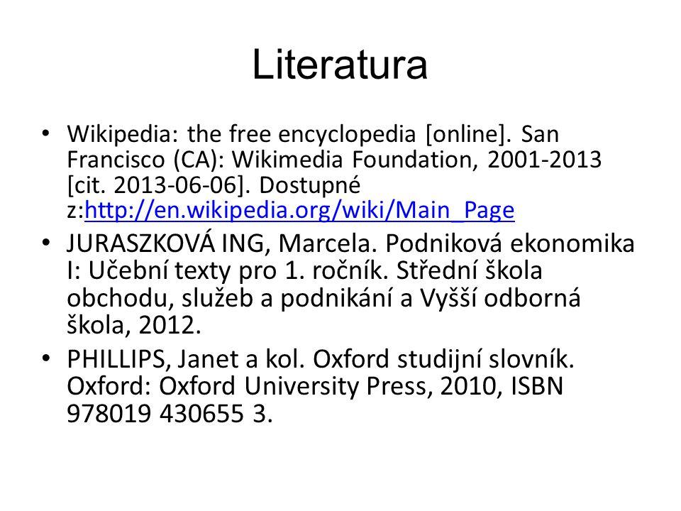 Literatura Wikipedia: the free encyclopedia [online].