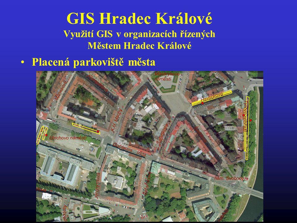 GIS Hradec Králové Využití GIS v organizacích řízených Městem Hradec Králové Placená parkoviště města