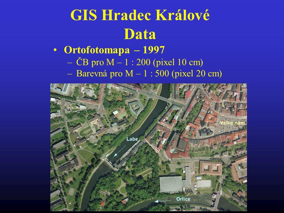 GIS Hradec Králové Data Ortofotomapa – 1997 –ČB pro M – 1 : 200 (pixel 10 cm) –Barevná pro M – 1 : 500 (pixel 20 cm)