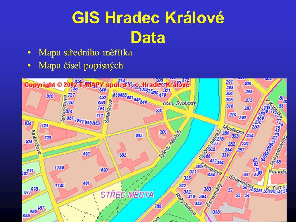 GIS Hradec Králové Data Mapa středního měřítka Mapa čísel popisných