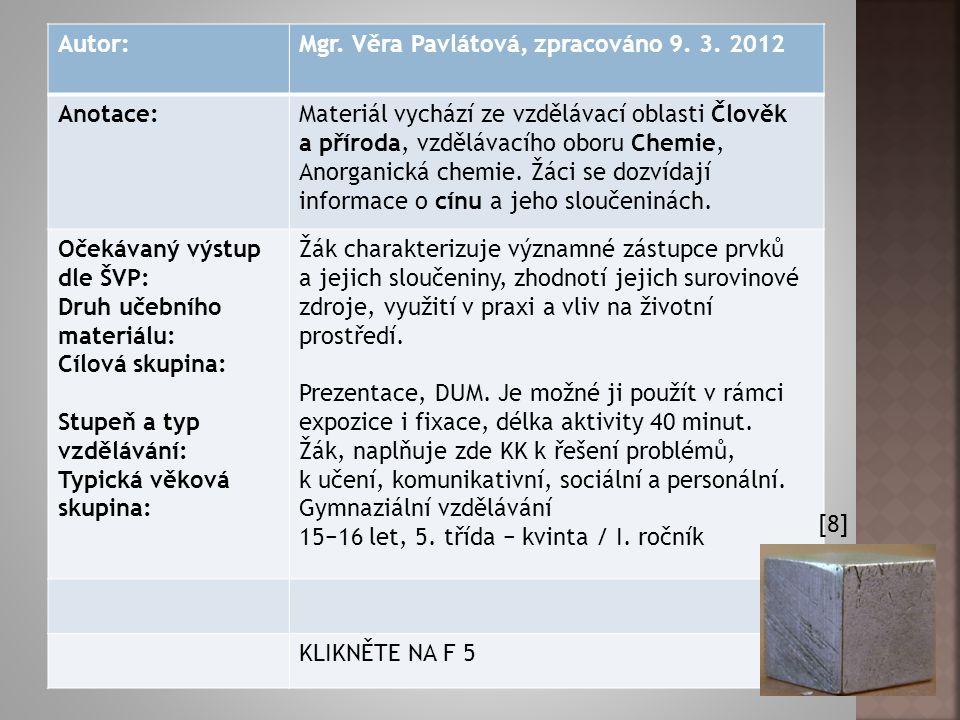 Autor:Mgr.Věra Pavlátová, zpracováno 9. 3.