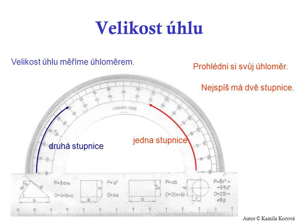 Velikost úhlu Velikost úhlu měříme úhloměrem. Prohlédni si svůj úhloměr.