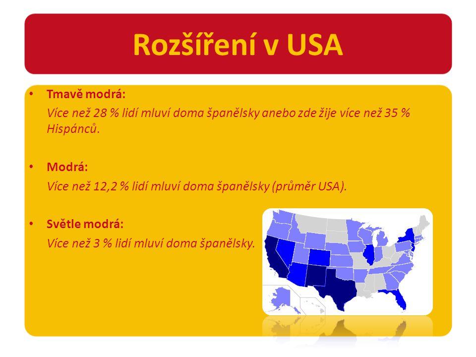 Tmavě modrá: Více než 28 % lidí mluví doma španělsky anebo zde žije více než 35 % Hispánců.