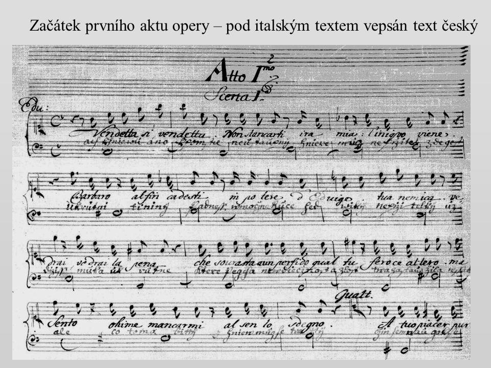 Začátek prvního aktu opery – pod italským textem vepsán text český