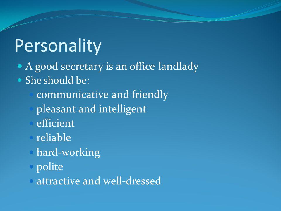 Secretary Would you be a good secretary?