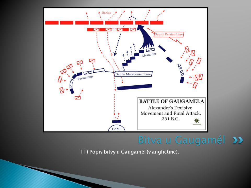 11) Popis bitvy u Gaugamél (v angličtině). Bitva u Gaugamél