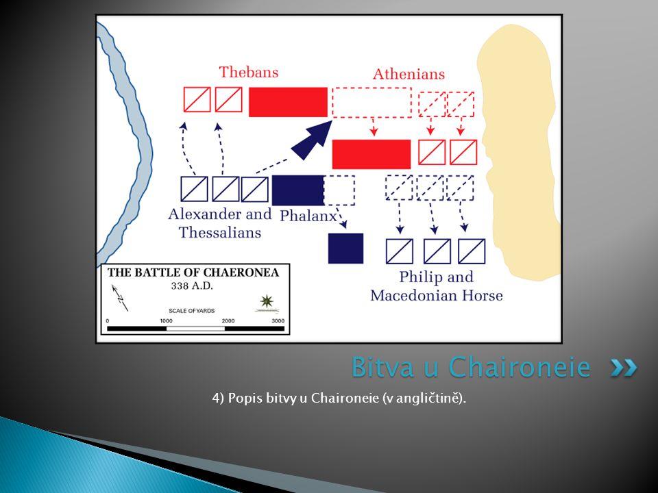 4) Popis bitvy u Chaironeie (v angličtině). Bitva u Chaironeie