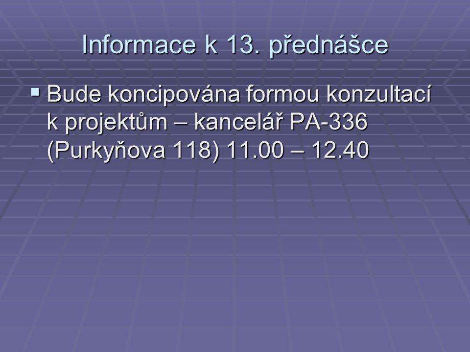 Informace k 13.