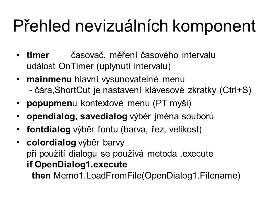 Práce se schránkou Schránka Windows = ClipBoard Ctlr + C – CopyToClipBoard Ctlr + X – CutToClipBoard Ctlr + V – PasteFromClipBoard Nejčastěji se používá v memu.