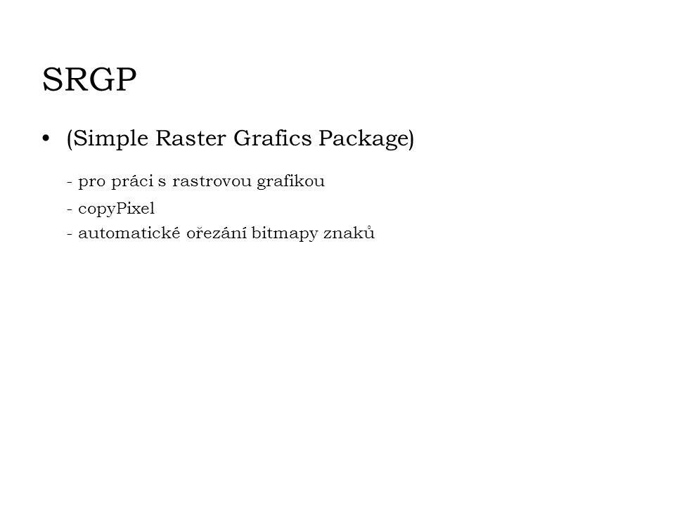 SRGP (Simple Raster Grafics Package) - pro práci s rastrovou grafikou - copyPixel - automatické ořezání bitmapy znaků