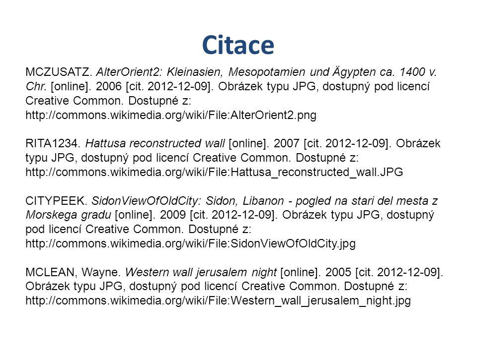 Citace MCZUSATZ. AlterOrient2: Kleinasien, Mesopotamien und Ägypten ca. 1400 v. Chr. [online]. 2006 [cit. 2012-12-09]. Obrázek typu JPG, dostupný pod