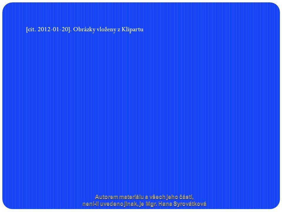 [cit. 2012-01-20]. Obrázky vloženy z Klipartu