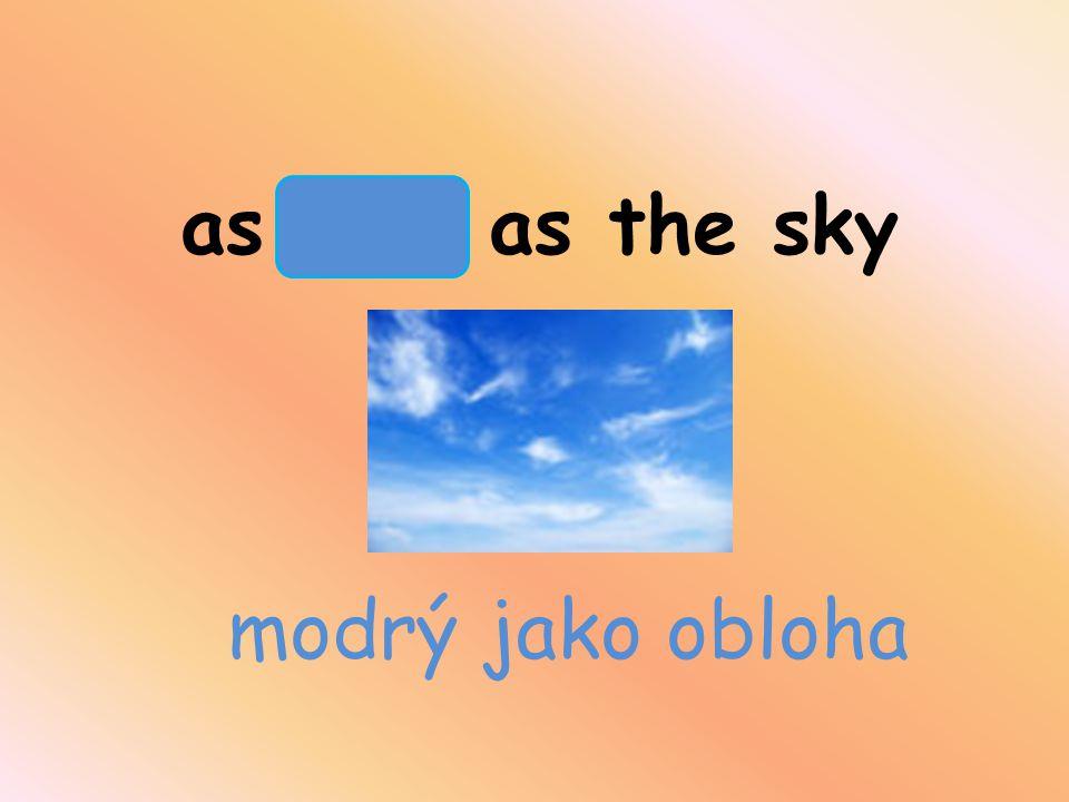 as blue as the sky modrý jako obloha