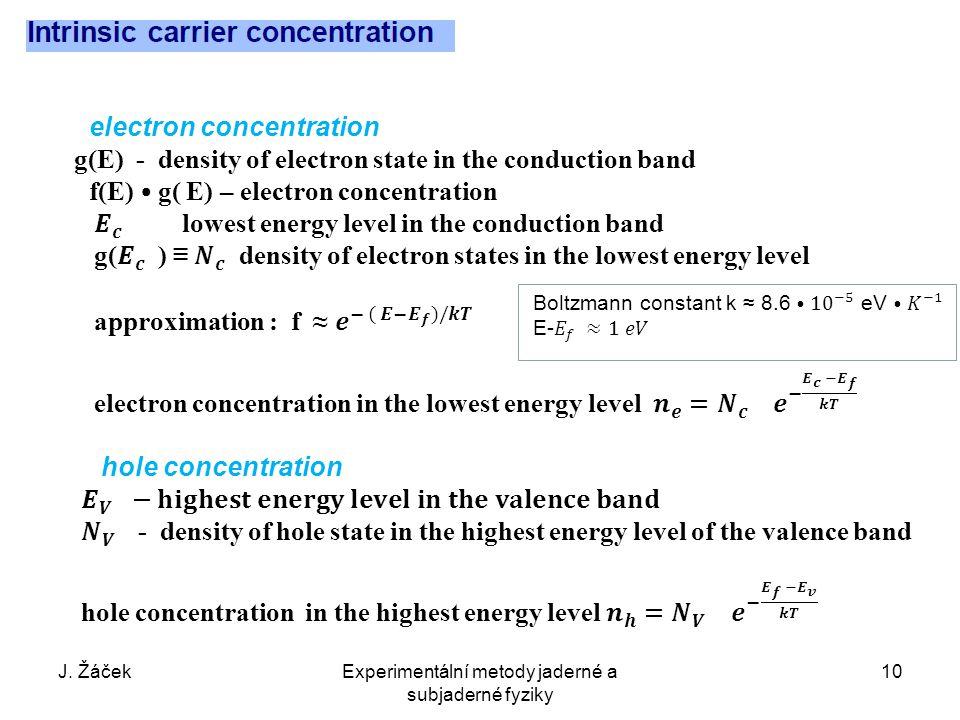 J. ŽáčekExperimentální metody jaderné a subjaderné fyziky 10