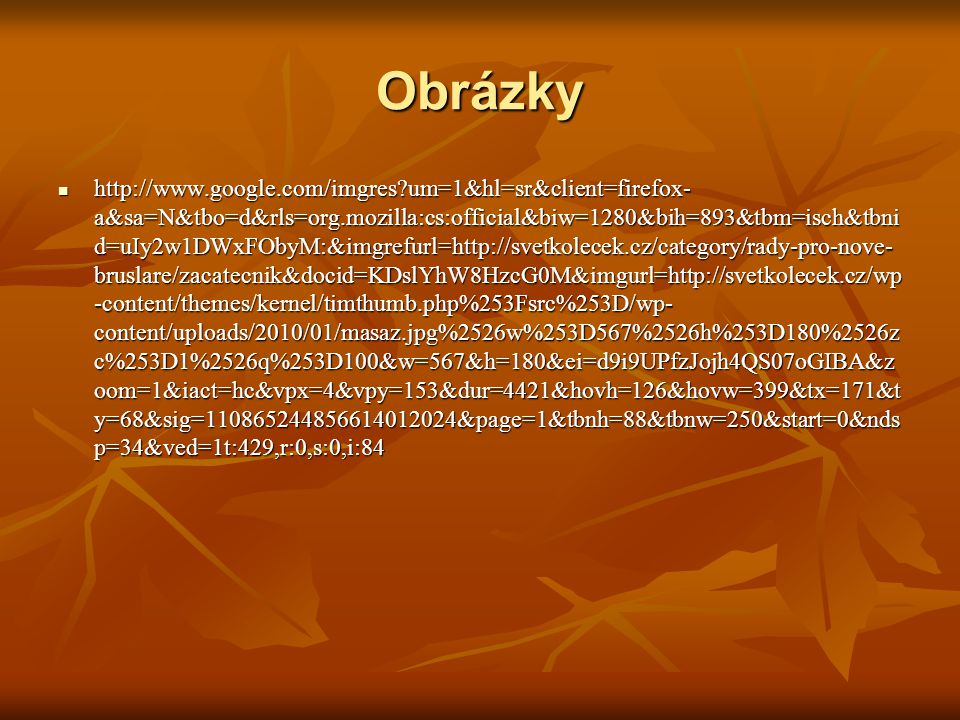 Obrázky http://www.google.com/imgres um=1&hl=sr&client=firefox- a&sa=N&tbo=d&rls=org.mozilla:cs:official&biw=1280&bih=893&tbm=isch&tbni d=uIy2w1DWxFObyM:&imgrefurl=http://svetkolecek.cz/category/rady-pro-nove- bruslare/zacatecnik&docid=KDslYhW8HzcG0M&imgurl=http://svetkolecek.cz/wp -content/themes/kernel/timthumb.php%253Fsrc%253D/wp- content/uploads/2010/01/masaz.jpg%2526w%253D567%2526h%253D180%2526z c%253D1%2526q%253D100&w=567&h=180&ei=d9i9UPfzJojh4QS07oGIBA&z oom=1&iact=hc&vpx=4&vpy=153&dur=4421&hovh=126&hovw=399&tx=171&t y=68&sig=110865244856614012024&page=1&tbnh=88&tbnw=250&start=0&nds p=34&ved=1t:429,r:0,s:0,i:84 http://www.google.com/imgres um=1&hl=sr&client=firefox- a&sa=N&tbo=d&rls=org.mozilla:cs:official&biw=1280&bih=893&tbm=isch&tbni d=uIy2w1DWxFObyM:&imgrefurl=http://svetkolecek.cz/category/rady-pro-nove- bruslare/zacatecnik&docid=KDslYhW8HzcG0M&imgurl=http://svetkolecek.cz/wp -content/themes/kernel/timthumb.php%253Fsrc%253D/wp- content/uploads/2010/01/masaz.jpg%2526w%253D567%2526h%253D180%2526z c%253D1%2526q%253D100&w=567&h=180&ei=d9i9UPfzJojh4QS07oGIBA&z oom=1&iact=hc&vpx=4&vpy=153&dur=4421&hovh=126&hovw=399&tx=171&t y=68&sig=110865244856614012024&page=1&tbnh=88&tbnw=250&start=0&nds p=34&ved=1t:429,r:0,s:0,i:84