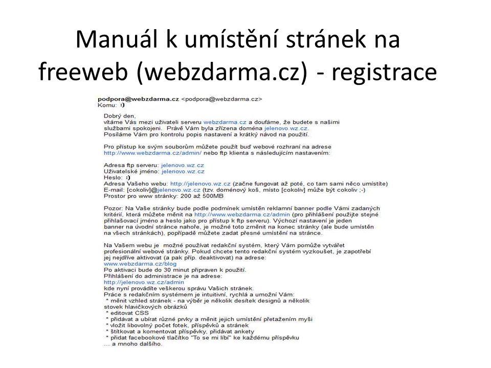 Manuál k umístění stránek na freeweb (webzdarma.cz) - přihlášení https://www.webzdarma.cz/