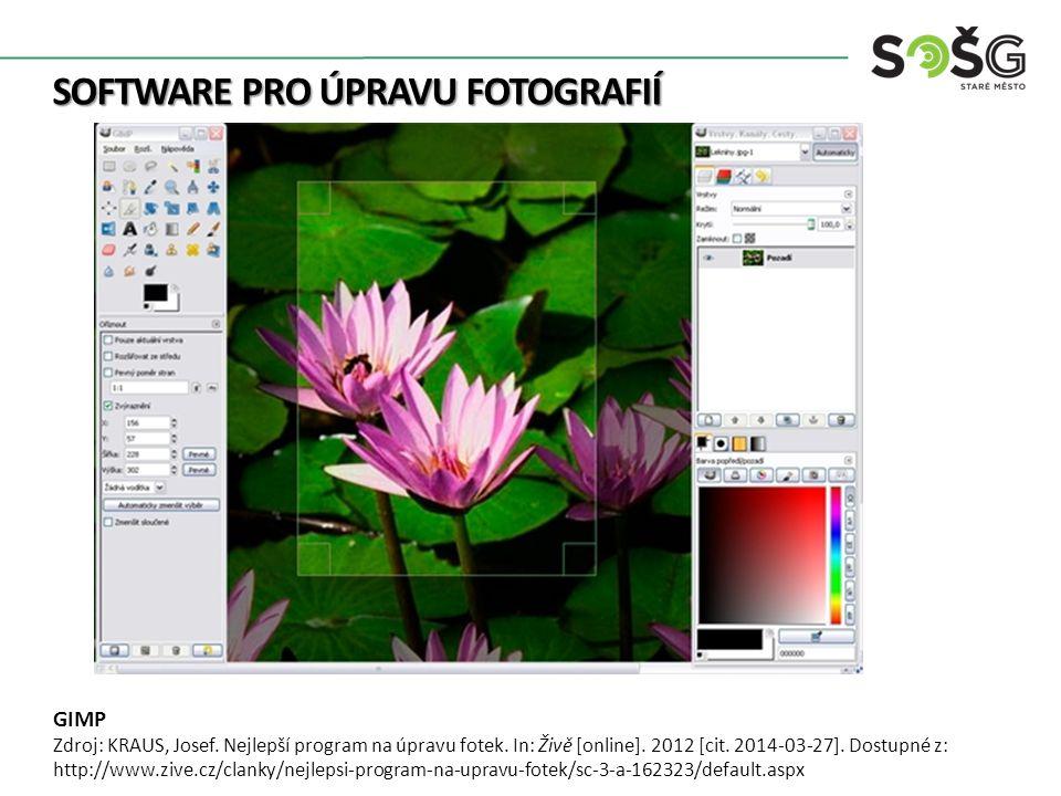 SOFTWARE PRO ÚPRAVU FOTOGRAFIÍ GIMP Zdroj: KRAUS, Josef.