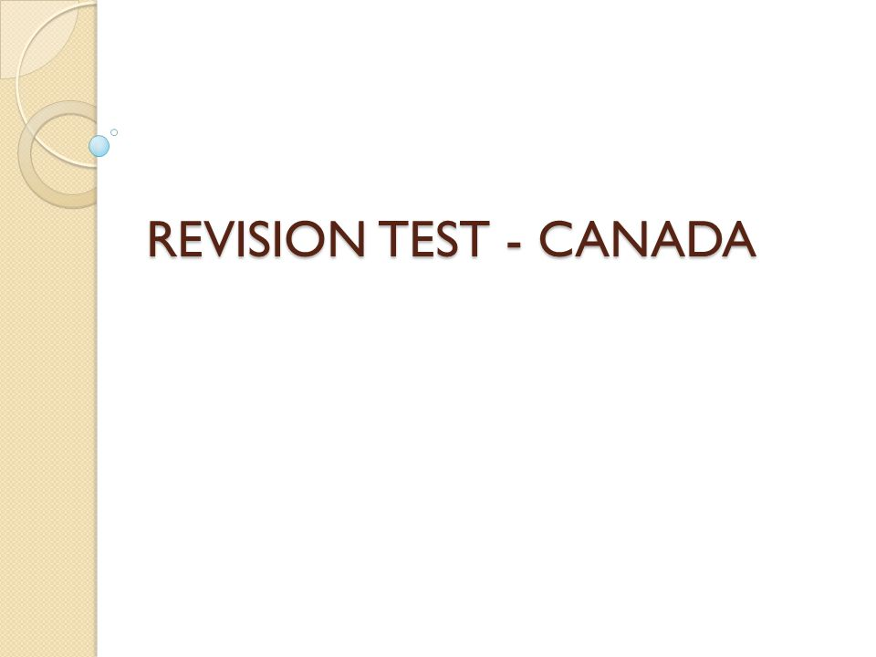 REVISION TEST - CANADA