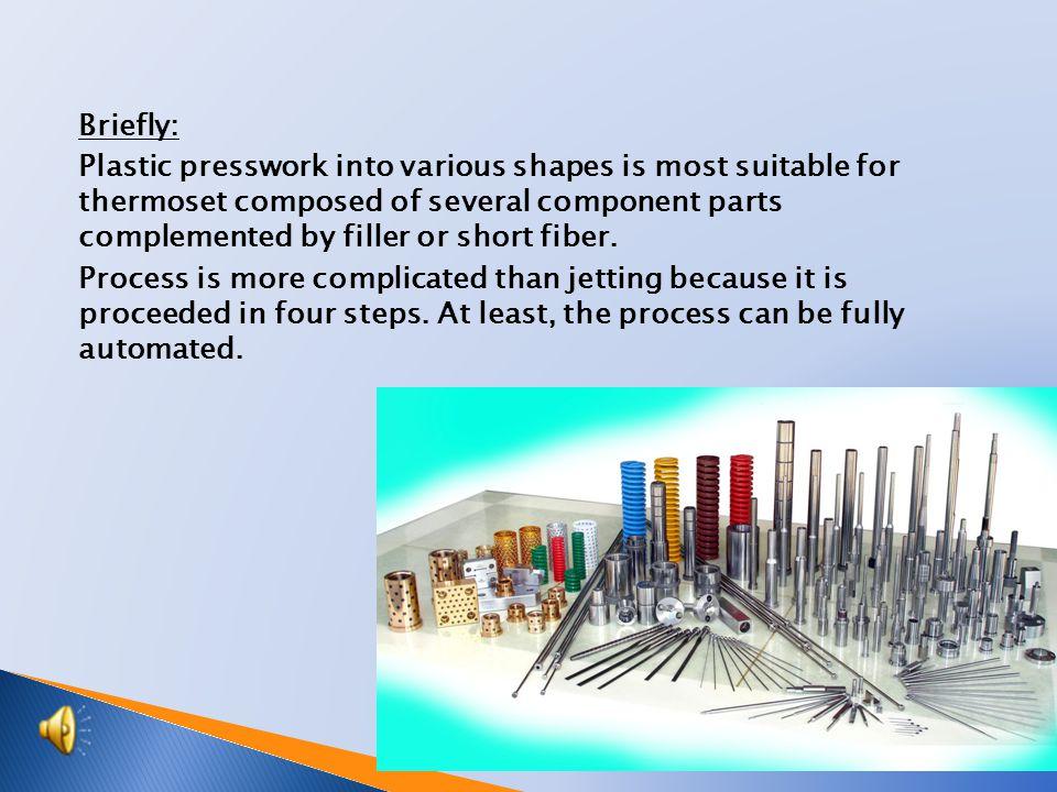 Engineering TECHNOLOGY Plastic Presswork