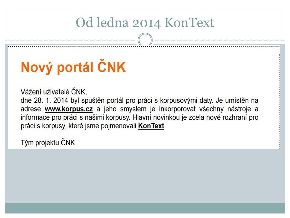 Od ledna 2014 KonText