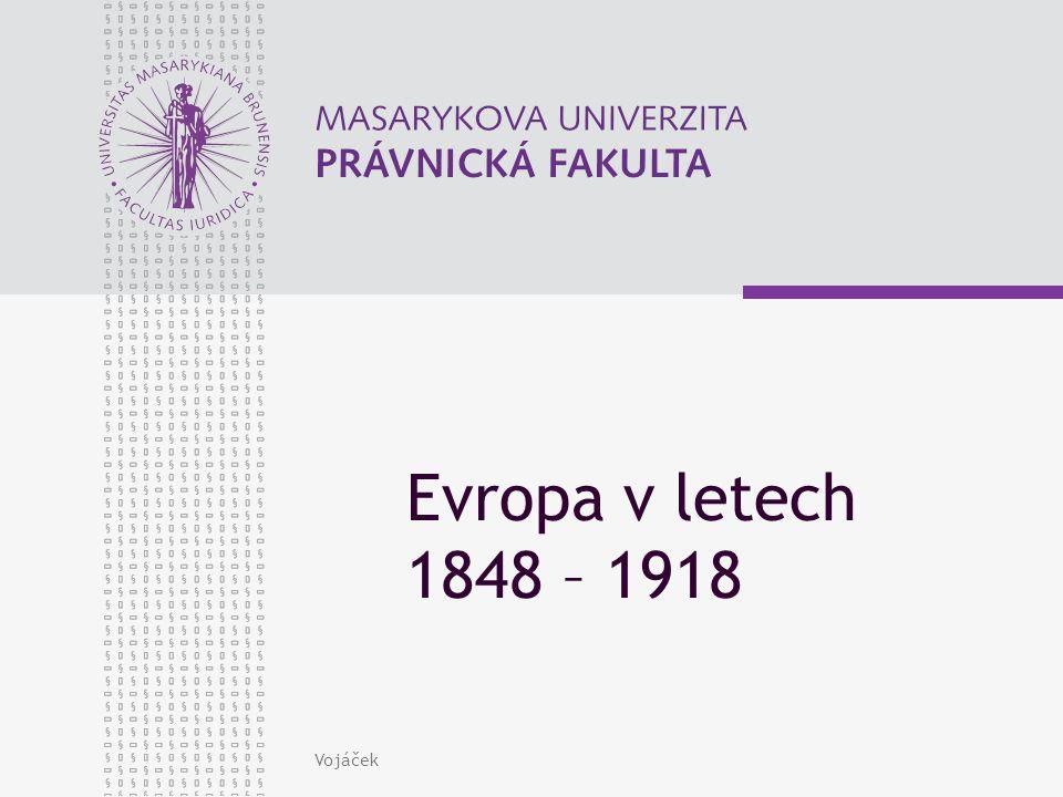Vojáček Evropa v letech 1848 – 1918