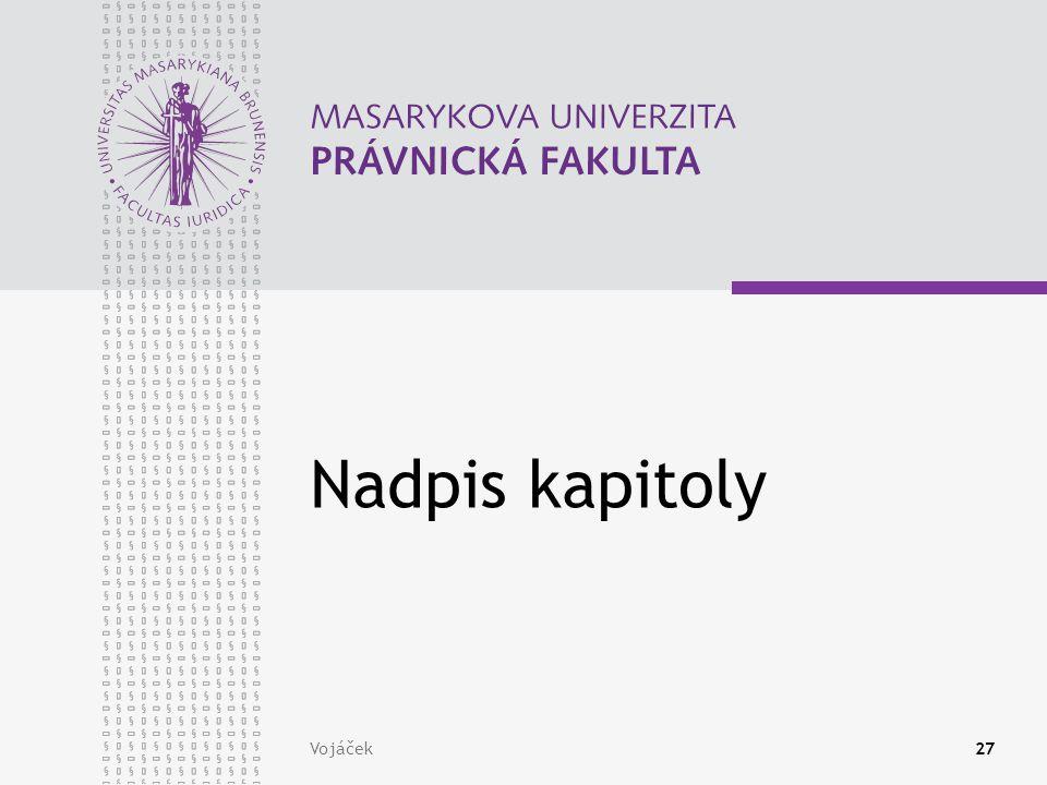 Vojáček27 Nadpis kapitoly