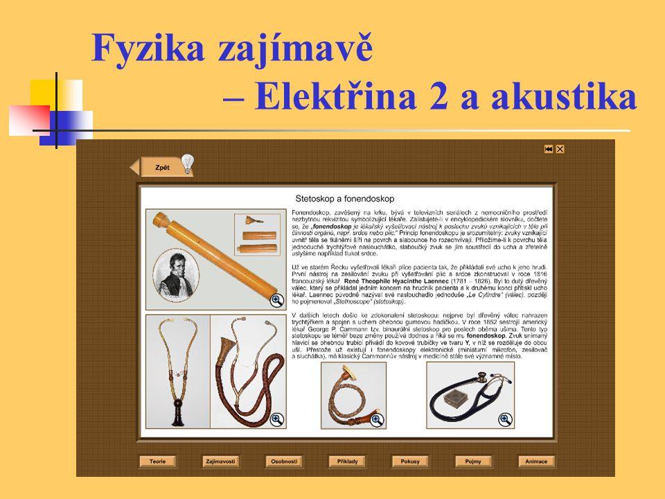 Fyzika zajímavě – Elektřina 2 a akustika