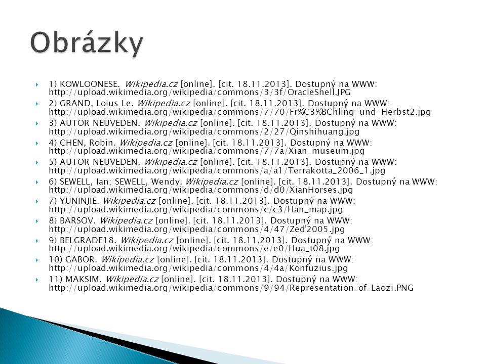  1) KOWLOONESE.Wikipedia.cz [online]. [cit. 18.11.2013].