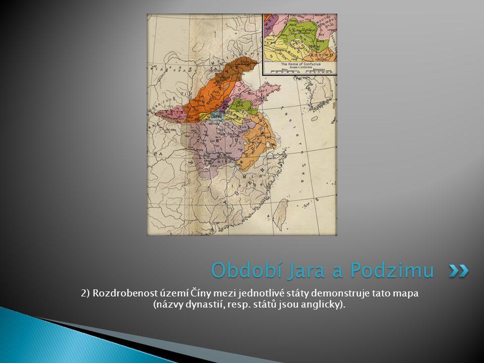 2) Rozdrobenost území Číny mezi jednotlivé státy demonstruje tato mapa (názvy dynastií, resp.