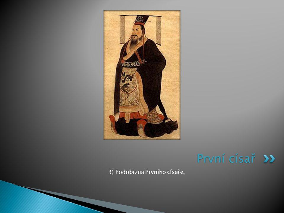 3) Podobizna Prvního císaře. První císař