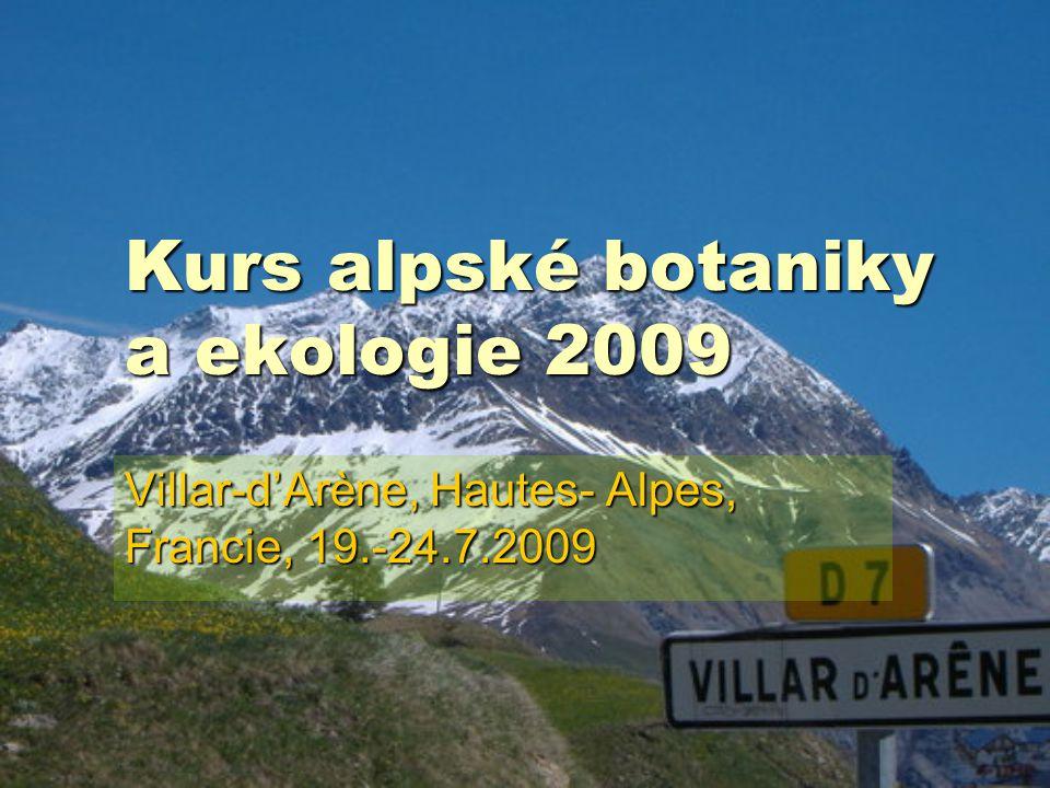 Kurs alpské botaniky a ekologie 2009 Villar-d'Arène, Hautes- Alpes, Francie, 19.-24.7.2009