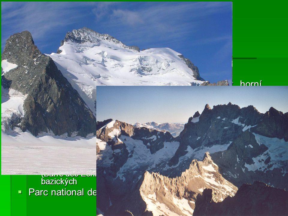 Massif des Écrins  nejvyšší a největší pohoří Alpes du Dauphiné  Barre des Écrins 4102 m, La Meije 3983 m  části: povodí Romanche – Oisans; Valgaud