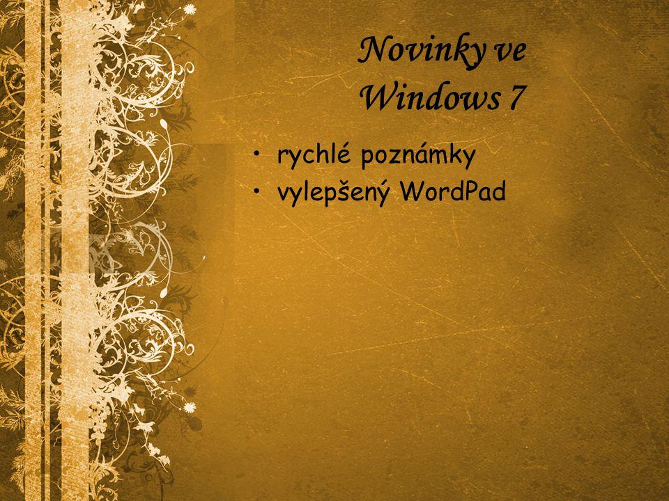 Novinky ve Windows 7 rychlé poznámky vylepšený WordPad