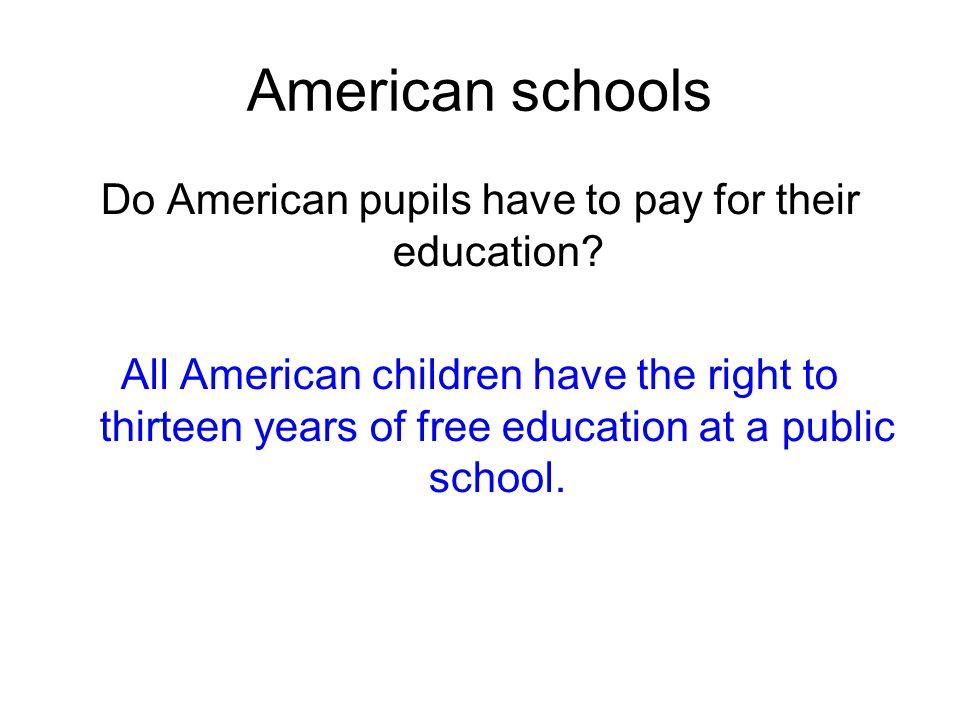 Educational system Nursery schools Elementary schools Secondary schools Post-secondary education
