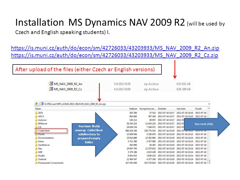 Installation MS Dynamics NAV 2009 R2 (will be used by Czech and English speaking students) I.