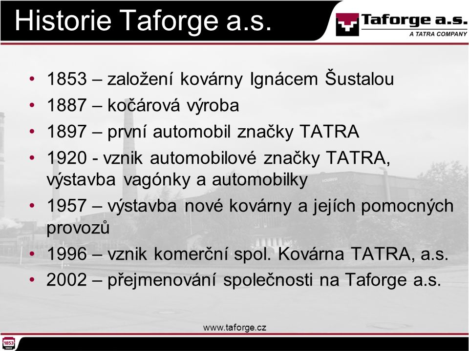Historie Taforge a.s.