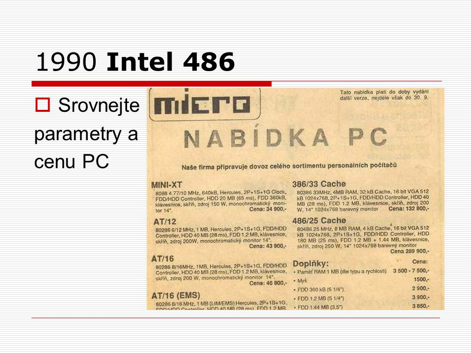 1990 Intel 486  Srovnejte parametry a cenu PC