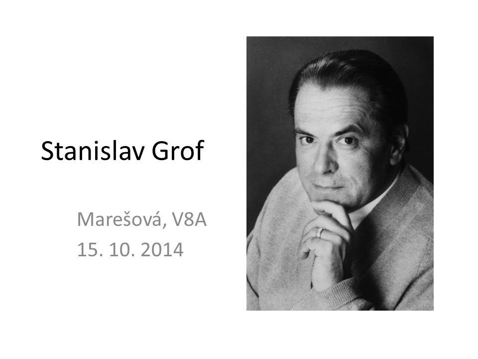 Stanislav Grof Marešová, V8A 15. 10. 2014
