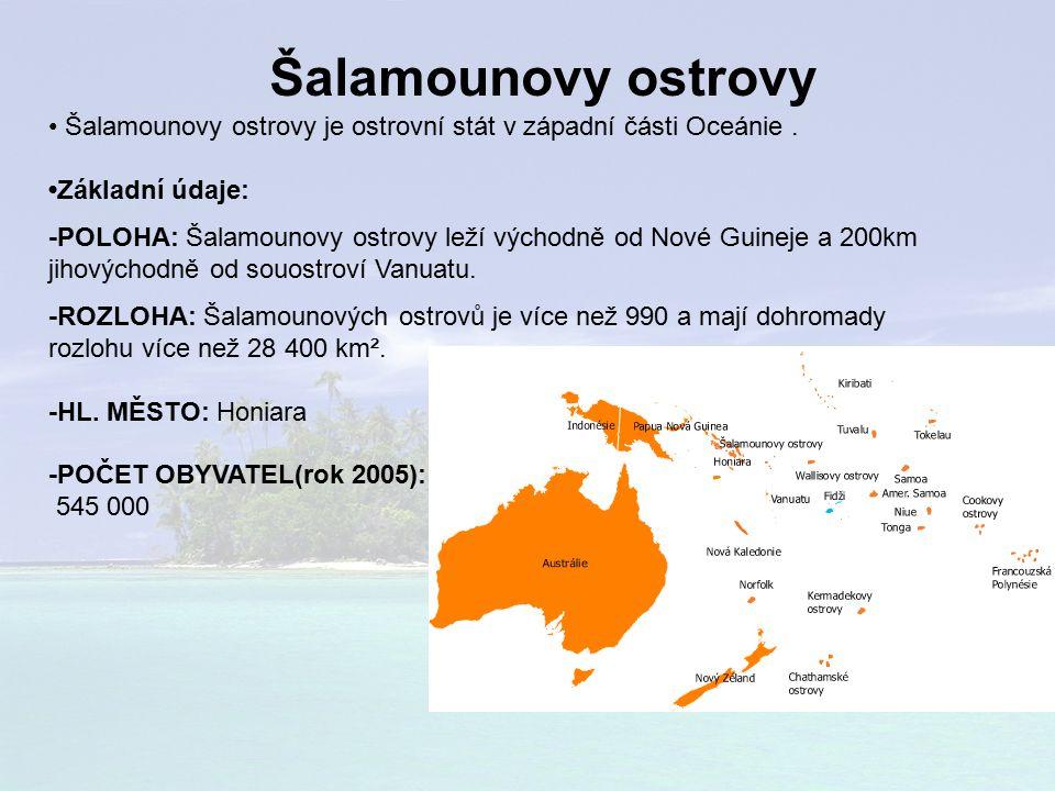 Šalamounovy ostrovy Šalamounovy ostrovy je ostrovní stát v západní části Oceánie.